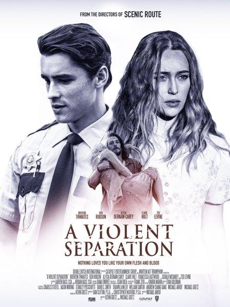 A Violent Sepration Poster