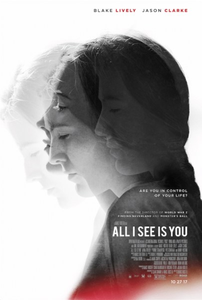 All I See Is You Movie
