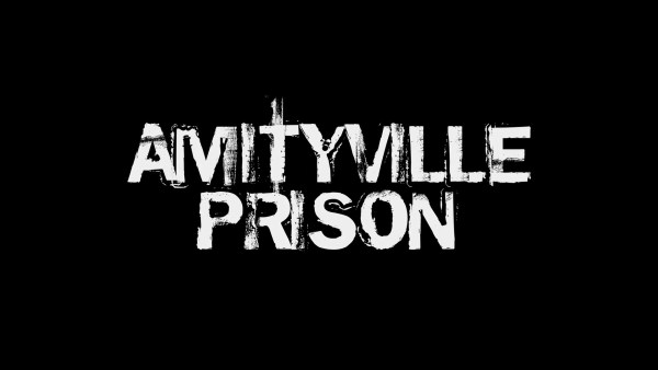 Amityville Prison Movie