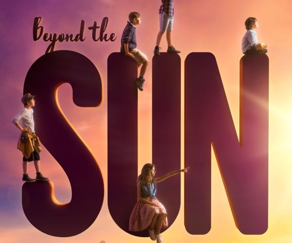 Beyond The Sun Movie