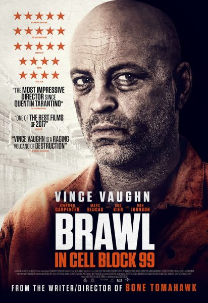 Brawl In Cell Block 99 UK Poster