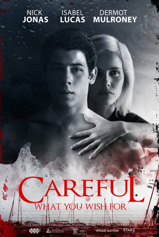 Trailer and Poster of Careful What you Wish For starring