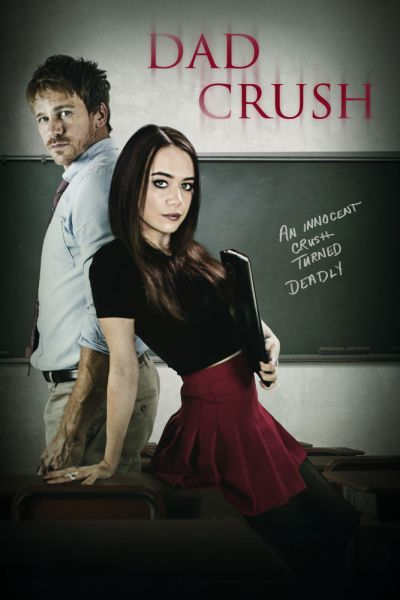 Dad Crush Movie Poster