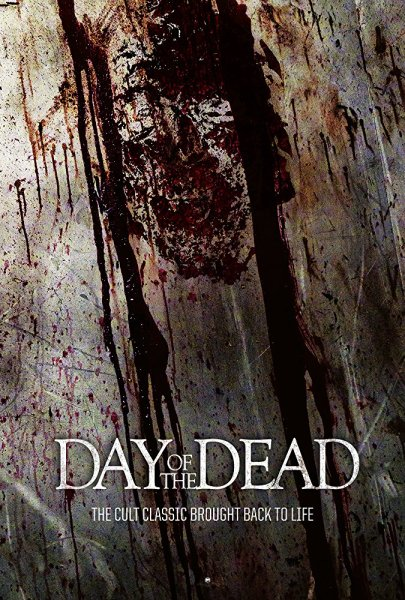 Day Of The Dead Film Poster