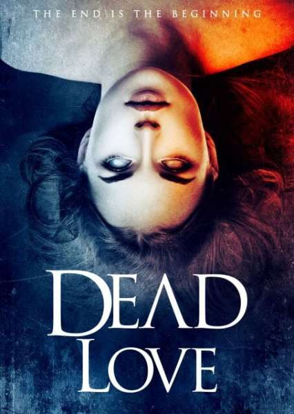 Dead Love Movie Poster