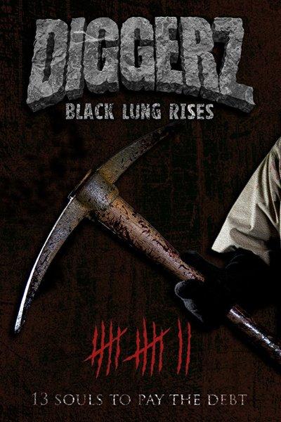 Diggerz Black Lung Rises