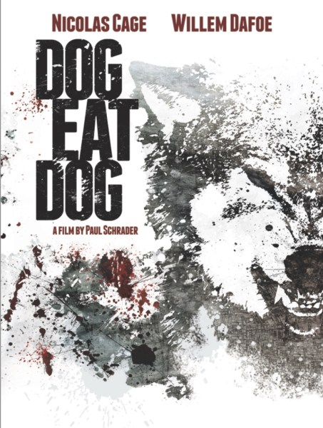 Dog Eat Dog Movie Teaser