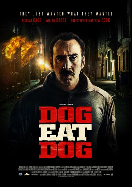 Dog Eat Dog New Poster