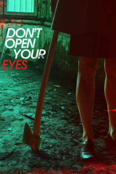 Don't Open Your Eyes Movie Poster