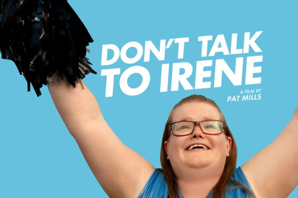 Don't Talk To Irene Movie