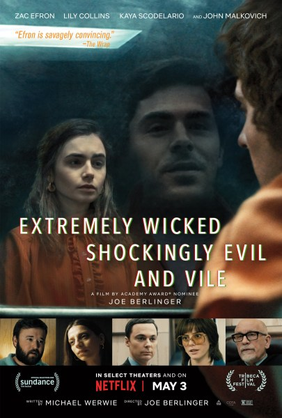 Extremely Wicked Shockingly Evil And Vile New Poster