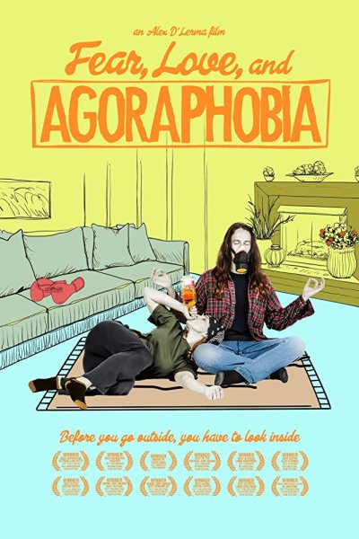 Fear Love And Agoraphobia Movie Poster