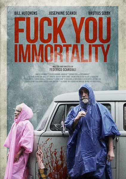 Fuck You Immortality Movie Poster