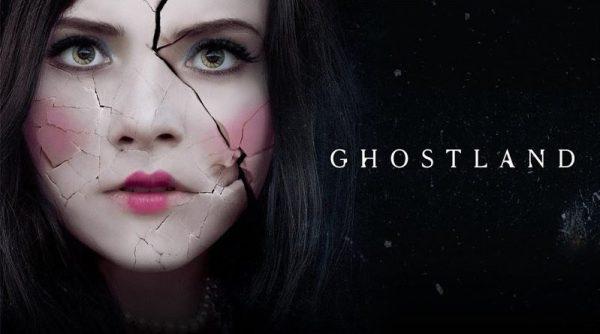Ghostland Film 2018
