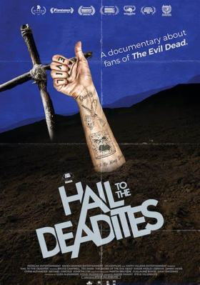 Hail To The Deadites Poster