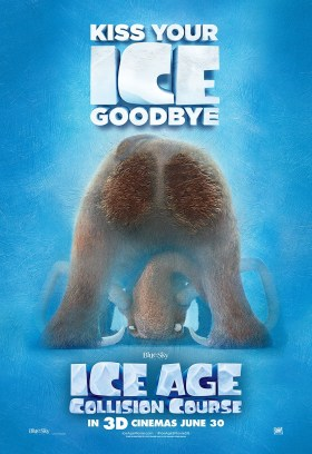 Ice Age 5 Collision Course - Kiss your ice goodbye!