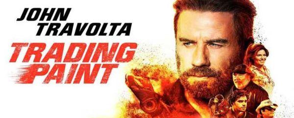 John Travolta Trading Paint Movie 2019