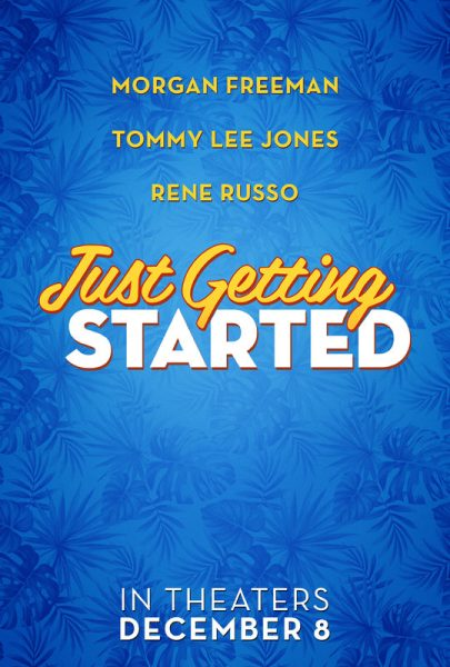 Just Getting Started Movie Poster
