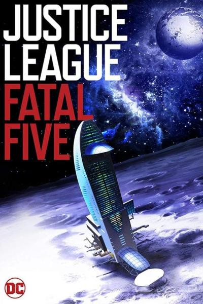 Justice League Vs. The Fatal Five Movie Poster