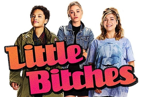 Little Bitches Movie