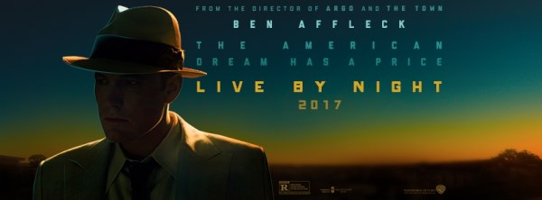 Live By Night Movie Ben Affleck