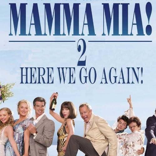 mamma mia 2 movie � mamma mia here we go again teaser