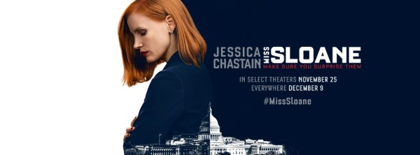 Miss Sloane 2016 - Jessica Chastain