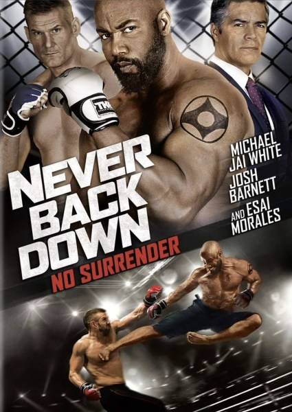 Never Back Down 3 Never Surrender Movie Poster
