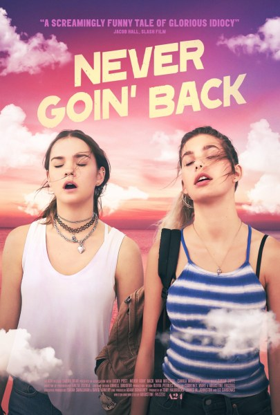 Never Goin Back Movie Poster