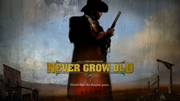 Never Grow Old Movie Teaser Banner