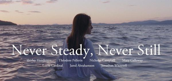 Never Steady Never Still Movie
