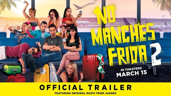 No Manches Frida 2 Movie