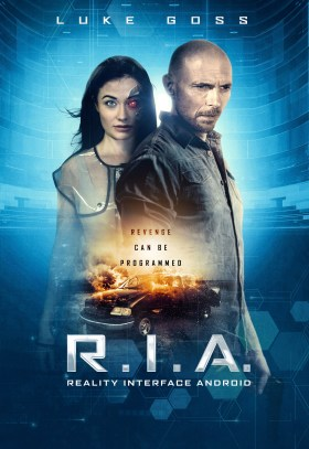 RIA Override Movie (2021) - In 2040, a female humanoid A.I. is hacked by her husband and forced to kidnap the U.S. vice president's son and execute him on live TV, as the culprit seeks revenge for his own son's death.