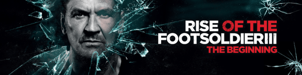 Rise Of The Footsoldier III movie