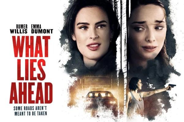 Rumer Willis And Emma Durmont - What Lies Ahead Movie