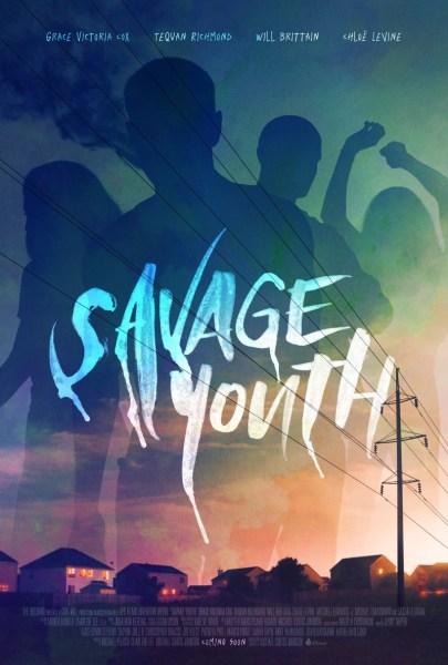 Savage Youth Movie Poster