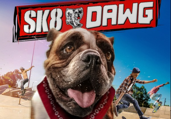 Sk8 Dawg Movie