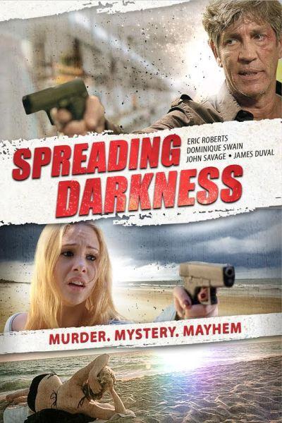 Spreading Darkness Mvoie Poster