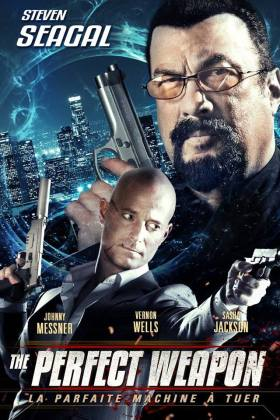 Steven Seagal - The Perfect Weapon Movie
