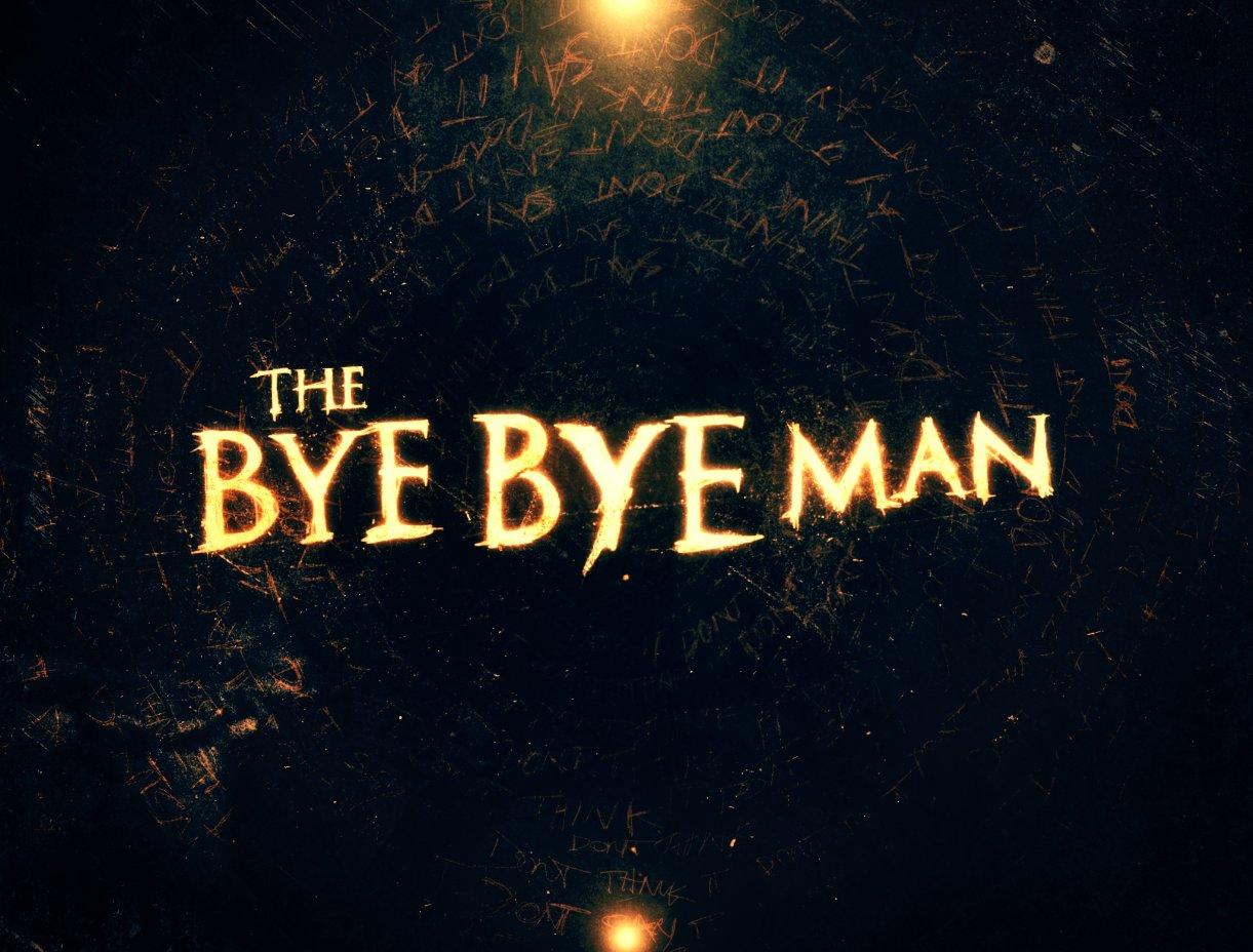 The Bye Bye Man (2019)