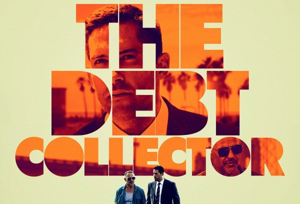 The Debt Collector Film 2018