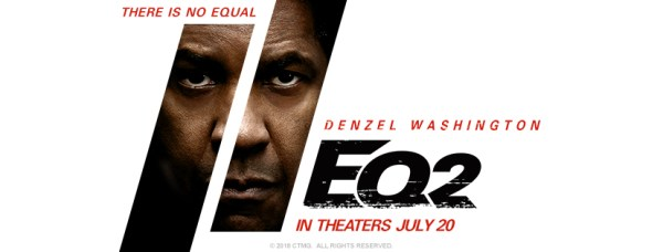 The Equalizer 2 Movie - EQ2 Film