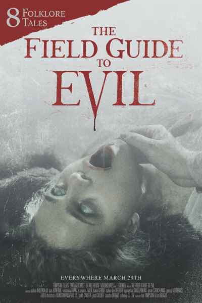 The Field Guide To Evil Movie Poster