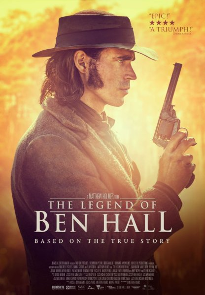 The Legend Of Ben Hall Movie Poster