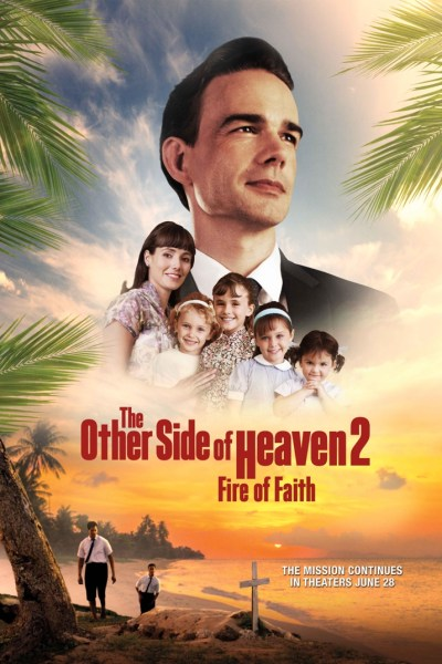 The Other Side Of Heaven 2 Fire Of Faith New Film Poster