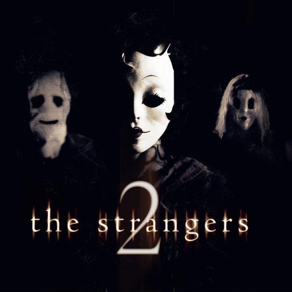 The Strangers 2 Teaser