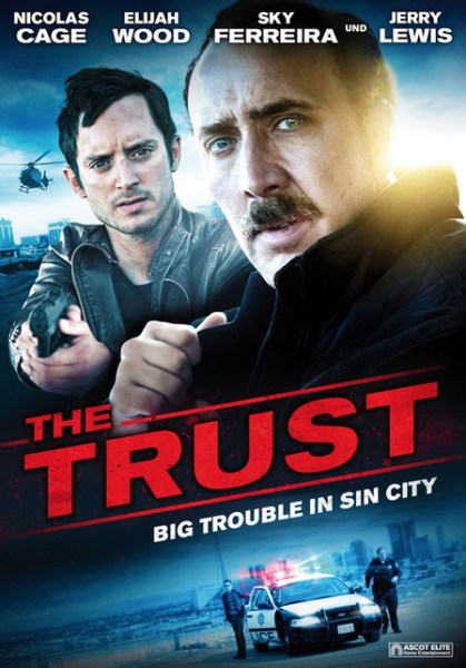 The Trust New Poster