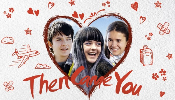 Then Came You Movie