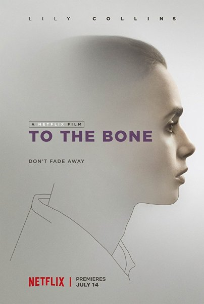 To The Bone Movie Poster