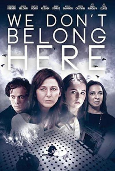 We Don't Belong Here Movie Teaser Poster